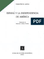 TIMOTHY ANNA - España y La Independencia de América