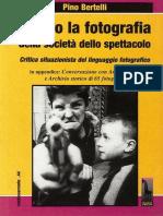 Pino Bertelli, Contro la fotografia della società dello spettacolo. Critica situazionista del linguaggio fotografico