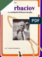 Antonio Moscato, Gorbaciov. Le ambiguità della perestrojka