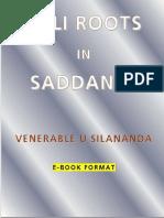 Pali Roots in Saddaniti by Venerable U Silananda1
