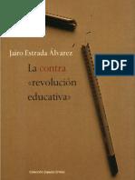 Estrada Libropdf LaContrarevoluciónEducativa