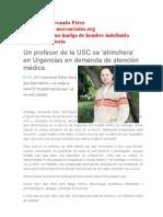 El caso de Servando Pérez Un profesor de la USC se 'atrinchera' en Urgencias en demanda de atención médica, ahora en huelga de hambre