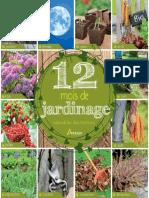 12 Mois de Jardinage - Calendrier Des Travaux (