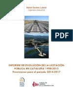 Informe Completo Licitación Pública Cataluña 2013
