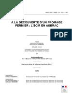 A La Decouverte d'Un Fromage Fermier l'Ecir en Aubrac