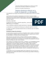 La Ecología de Poblaciones Representa El Estudio de Las Poblaciones en Relación Con El Medio Ambiente Que Abarca Las Influencias Sobre La Densidad y La Distribución de La Población