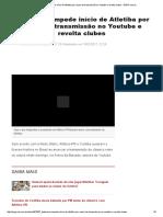 Federacao Impede Inicio de Atletiba Por Causa de Transmissao No Youtube e Revolta Clubes