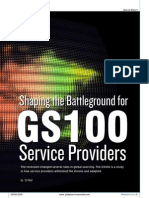 Shaping the Battleground for GS100 SP