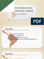 Proceso de Industralizacion en America Latina