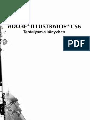 Adobe Illustrator CS6-Tanfolyam A Könyvben PDF | PDF