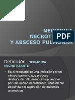 Neumonia Necrotizante y Absceso Pulmonar