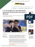 FC Barcelona Ya Tasó a Neymar y Ni Imaginas Lo Que Dijo Messi a La Directiva [NOTICIA HOY] _ España _ Depor