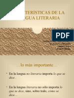 caractersticasdelallengualiteraria-090921170002-phpapp02