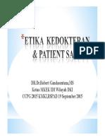 Etika Profesi Kedokteran Dan Patient Safety Pada Praktek Sehari-hari