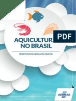 Aquicultura no Brasil - SEBRAE 2015.pdf