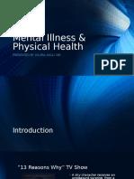 mental illness   physical health senior exit presentation final