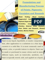 Formulation and Manufacturing Process of Paints, Pigments, Varnishes and Enamels (Paint Testing, Wood Coatings, Oxygenated Solvents, Plasticizers, Pigment Dispersion, Colored Pigments, Varnishes, Lacquers and Floor Finishes, Exterior White Enamels, Floor Paints and Enamels, Enamel Paints, Marine Paints)