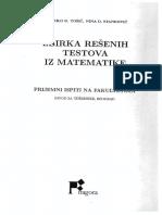 Zbirka Resenih Zadataka Iz Matematike Prijemni Ispiti Na Fakultetima - Dobrila Tosic, Nina Stankovic