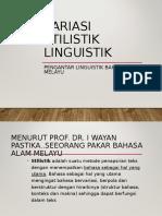 Variasi Stilistik Linguistik