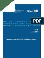 """Pesquisa """"Quanto custa abrir uma empresa no Brasil?"""" da Firjan - Volume 6 (2010)"""
