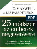 John C Maxwell_Dr Less Parrot - 25 módszer az emberek megnyerésére.pdf