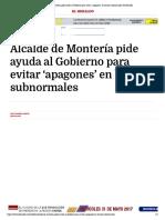 24-05-2017 Alcalde de Montería pide ayuda al Gobie...s' en barrios subnormales | El Heraldo