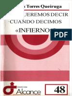TORRES QUEIRUGA A - Que queremos decir cuando decimos infierno - Ed Sal Terrae 1995.pdf