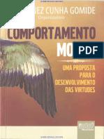 Comportamento Moral, Uma Proposta Para o Desenvolvimento Das Virtudes - Paula Inez Cunha Gomide (Org), 2010 (INDEX)