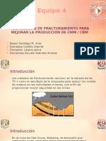TECNOLOGÍAS DE FRACTURAMIENTO PARA MEJORAR LA PRODUCCIÓN DE CBMCMM.pptx