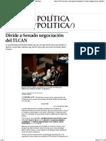 21-05-17 Divide a Senado Negociación Del TLCAN - Grupo Milenio