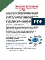 Establece Derechos de Trabajo de Usuarios Sobre Los Recursos de La Red