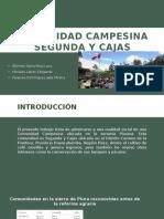 Comunidad Campesina Segunda y Cajas