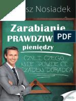 Zarabianie PRAWDZIWYCH Pieniędzy - Bartosz Nosiadek Full