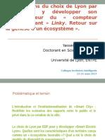 Comment Lyon est Devenu un ecosysteme favorable pour le projet Exeperimentation Smart Electric Lyon