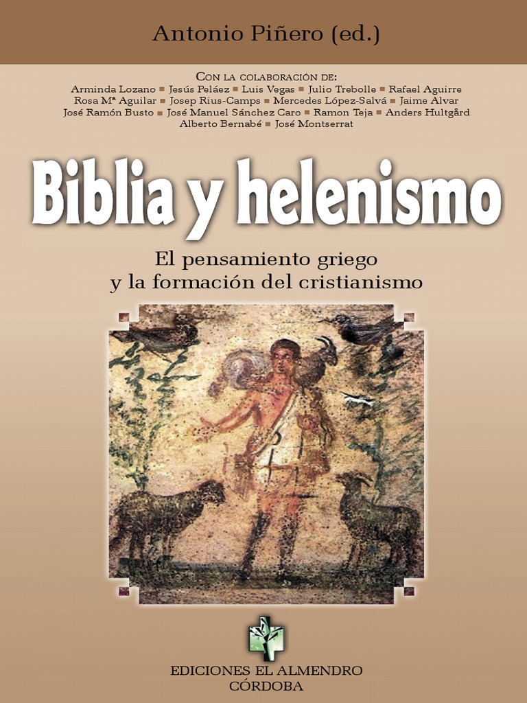 Biblia PiñeroAntonio Biblia Y Helenismo Y PiñeroAntonio DH9YIeWE2