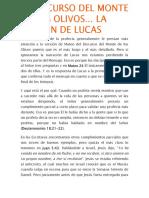 El Discurso Del Monte de Los Olivos La Versión de Lucas