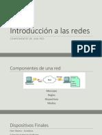 Introducción a Las Redes - Componentes de Red