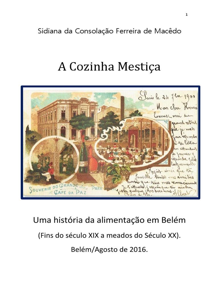 Dr 2013 Sidiana Macêdo A cozinha mestiça uma historia da ... 691dc690870