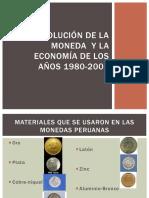 Evolucion de La Moneda y Economia Del Peru 1u00baa
