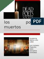 La Sociedad de Los Poetas Muertos Power Point
