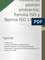 Modelo de gestión ambiental, Familia ISO y Norma ISO 14000.pptx