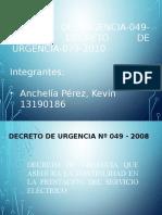 Grupo 6 - Decreto de Urgencia 049-2008 y Decreto de Urgencia 079-2010