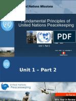 Unit 1 Part 2 Fundamental Principles of UN Peacekeeping