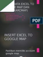 Fix Input Excel to Googlemap & Arcgis