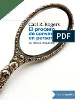 El Proceso de Convertirse en Persona - Carl R Rogers