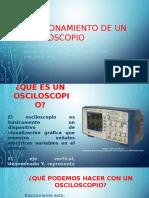 Funcionamiento de Un Osciloscopio