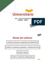 Espanhol - Pré-Vestibular Universitário - UFRGS 2007