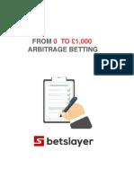0- £1000 arbitrage betting