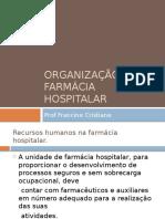 Organização Da Farmácia Hospitalar