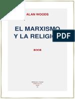 Alan Woods - El Marxismo y La Religión